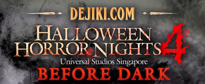 Halloween Horror Nights 4 - BEFORE DARK by Dejiki.com